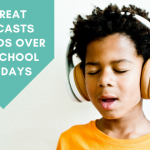 5 Great Podcasts To Give Your Kids Downtime Over The Holidays