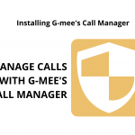 Installing G-Mee's Call Manager